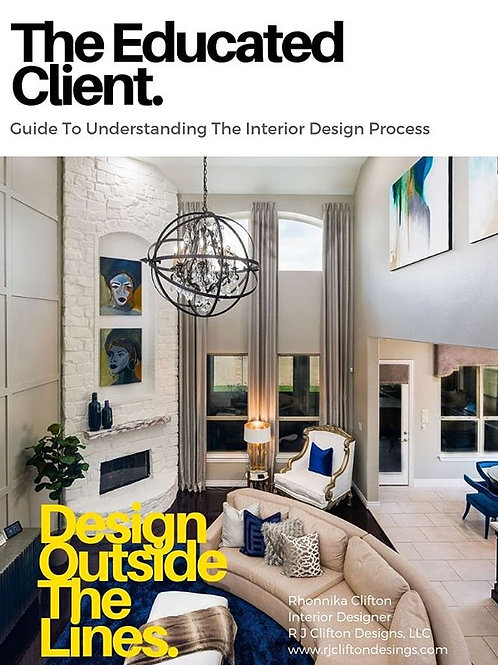 The Educated Client- A Guide to Understanding the Interior Design Process