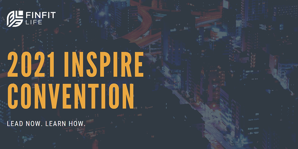 FinFit Life 2021 Inspire Convention