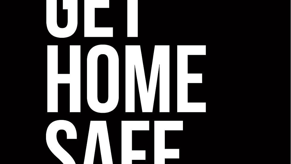 Get Home Safe Hoodie