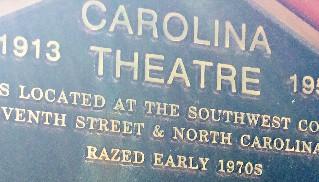 Carolina Theatre 1913 - 1952