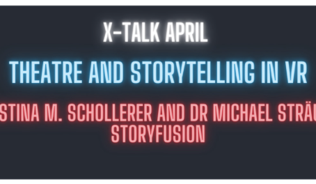 StoryFusion am 8. April // Storytelling und Theatre in VR: Mit Michael Straeubig bei der X-NIGHT
