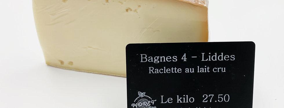 Bagnes 4 | Liddes - raclette au lait cru