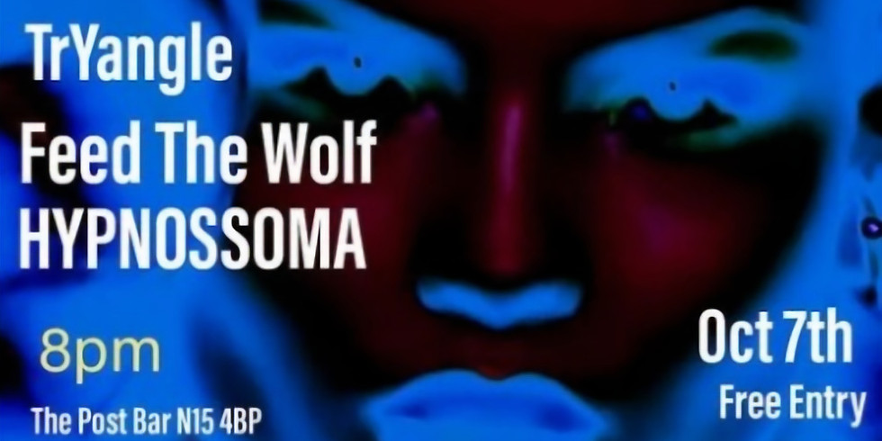 TrYangle // Feed The Wolf // HYPNOSSOMA