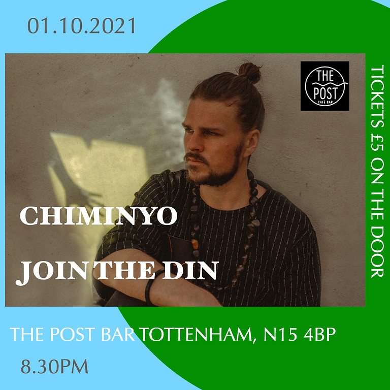 CHIMINYO + JOIN THE DIN