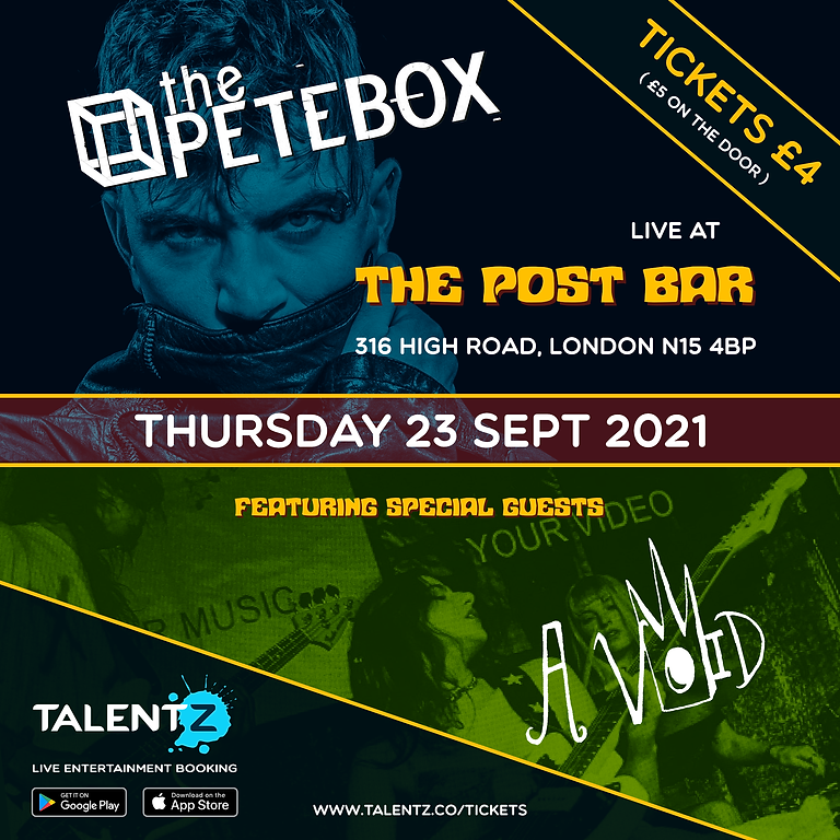 THE PETEBOX and A VOID- Live in London   Hosted by TalentZ