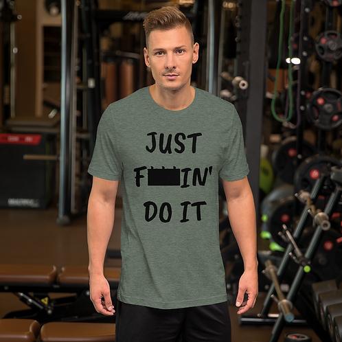 F'IN DO IT Short-Sleeve Unisex T-Shirt