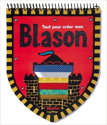 Blason, édition Play bac, Blog Le Droit à la Belle Vie ©