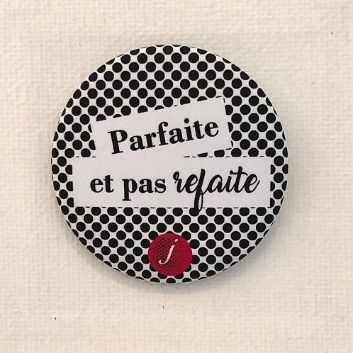 Les Janin's, Badge, Parfaite et pas refaite, Noir et blanc, Boutique Les créateurs de saison, Paris