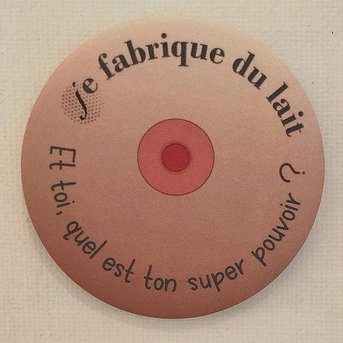 Les Janin's, Badge, Je fabrique du lait, rose, Boutique Les créateurs de saison, Paris