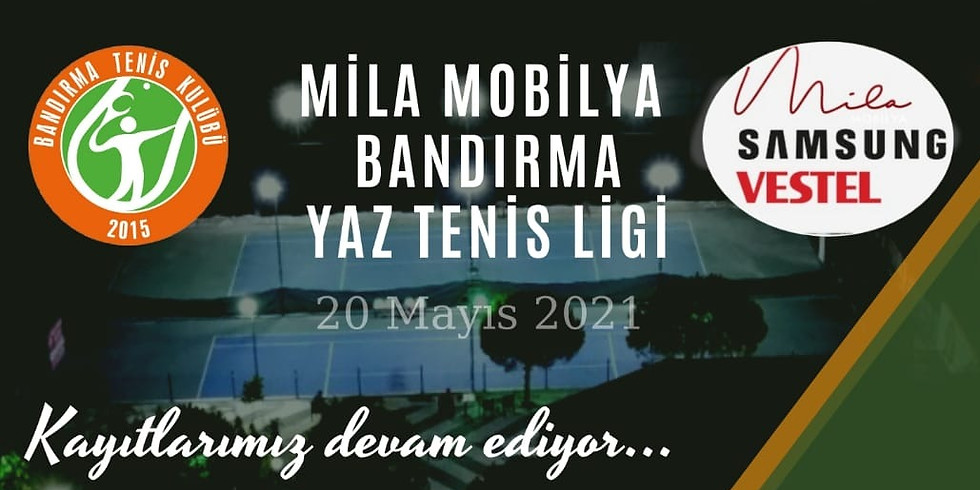 """MİLA MOBİLYA"" BANDIRMA YAZ TENİS LİGİ"