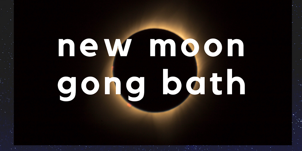 18.10.20 New Moon Gong Bath