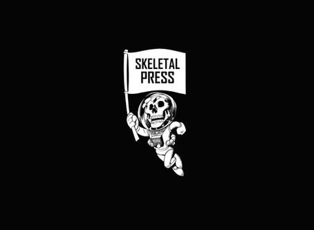The Skeletal Press Newsletter #2.