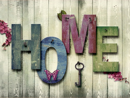 A house is made of walls and beams, and a home is built with love and dreams.