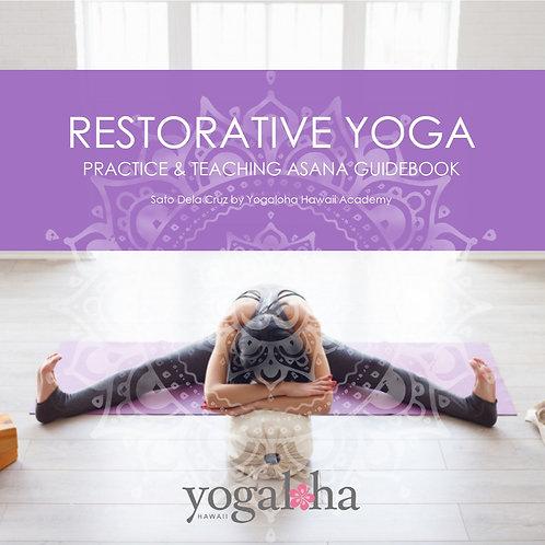 Restorative Yoga Practice & Teaching guidebook リストラティブヨガプラクティス&ティーチングガイドブック