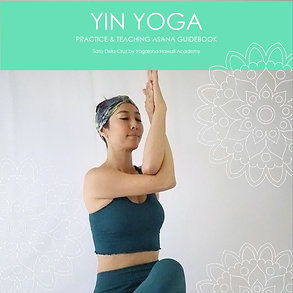 Yin Yoga Practice & Teaching guidebook 陰ヨガプラクティス&ティーチングガイドブック