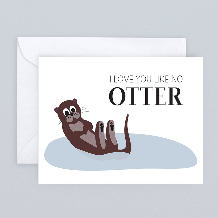 I LOVE YOU LIKE NO OTTER CARD