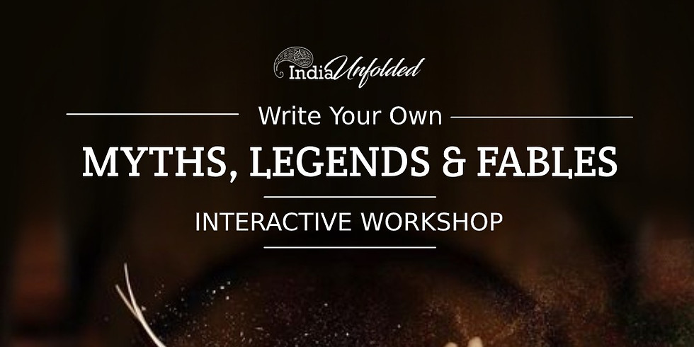 Write Your Own : Myths, Legends & Fables