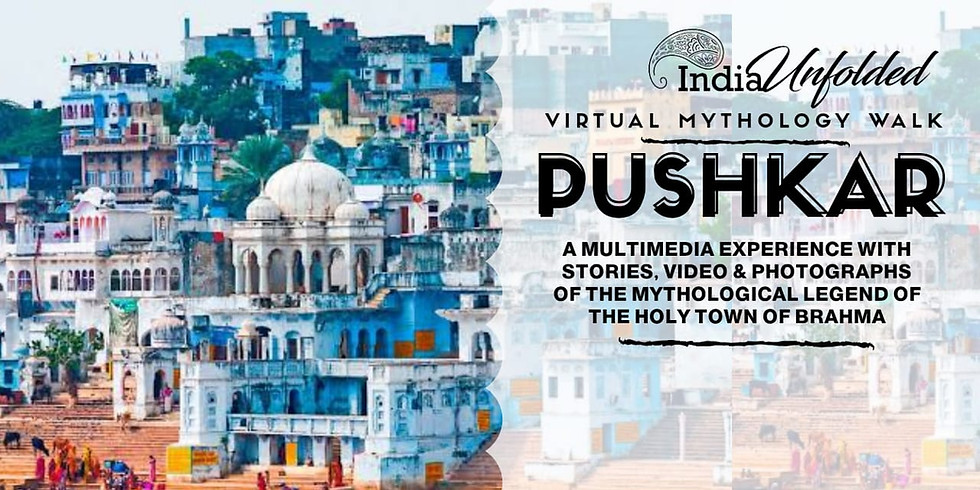 Pushkar - The Town of The Banned God.