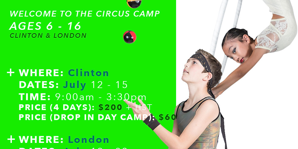 Welcome to the circus - Summer Camp! Clinton & London