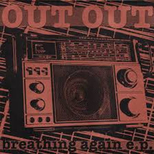 Out Out Breathing Again EP