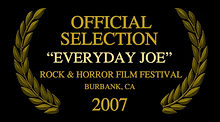 Official Selection Everyday Joe Rock Horror Film Festival