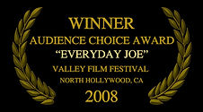 Winner Valley Film Festival Everyday Joe Short Film