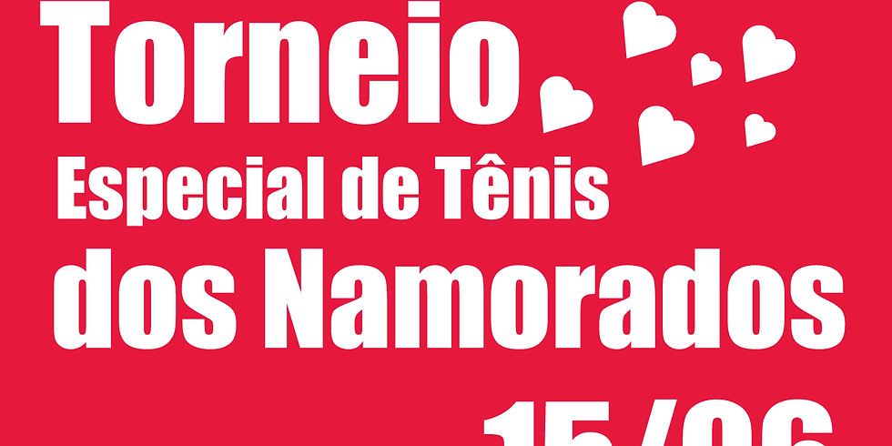 Torneio Especial de Tenis dos Namorados