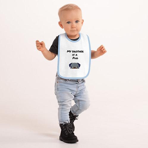 Pug Brother Embroidered Baby Bib