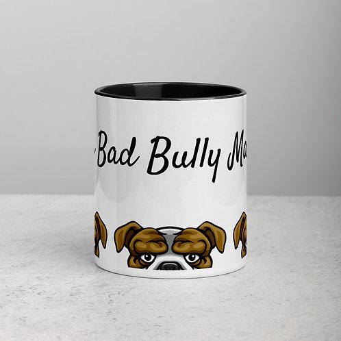 One Bad Bully Mama coffee mug