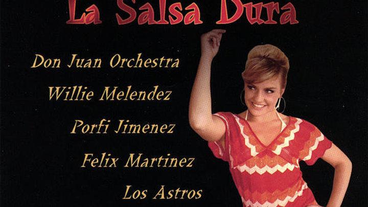 Que Viva La Salsa Dura - 2CDS- Originals & Remixes - Digital Download