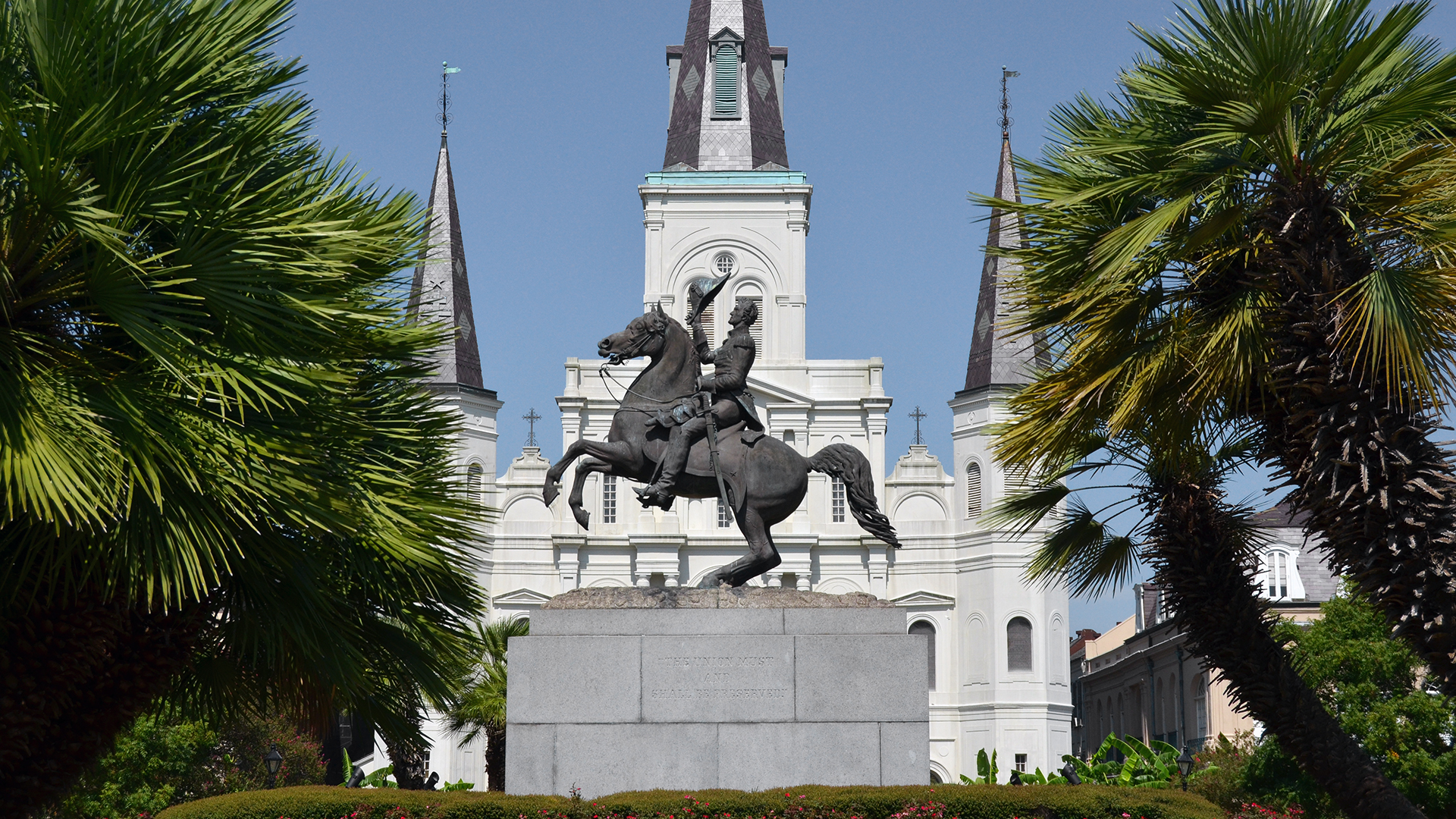 Andrew Jackson & St. Louis Cathedral