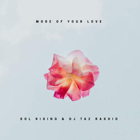 "New Single ""More of Your Love"""