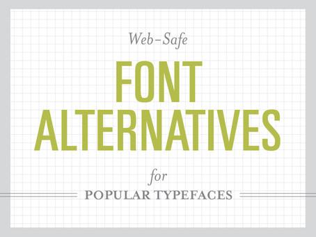 Web-safe Font Alternatives for Popular Typefaces