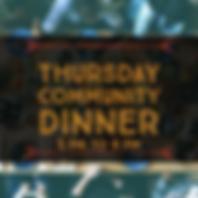 Thursday Community dinner .png