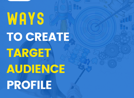 Creating an Audience Profile