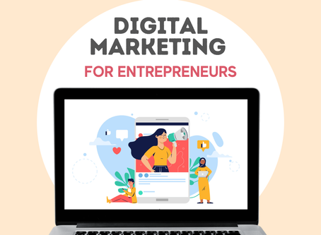 Digital Marketing for Entrepreneurs