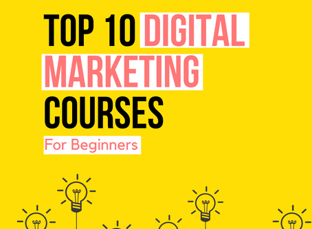 Top 10 Digital marketing course to learn in 2020