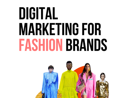 Digital marketing for Fashion Brands