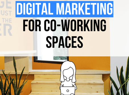Digital marketing for Co-working spaces
