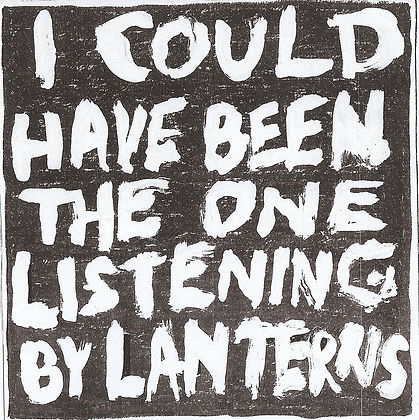Lanterns - I Could Have Been The One Listening CDR