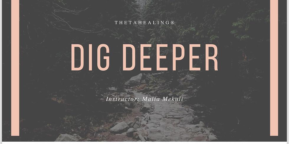 ThetaHealing Dig Deeper