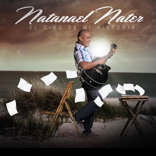 El Dios de mi Historia -Natanael Nater