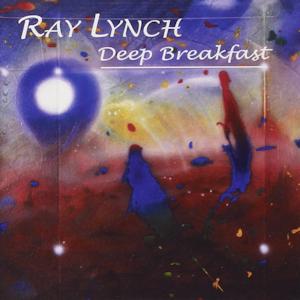 Ray Lynch - Deep Breakfast