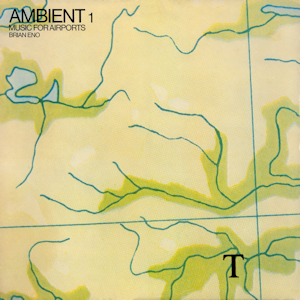 Brian Eno - Ambient Music for Airports