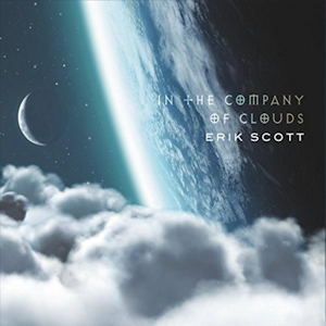 Erik Scott - In the Company of Clouds