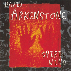 David Arkenstone - Spirit Wind