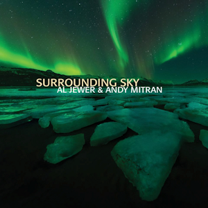 Andy Mitran Al Jewer - Surrounding Sky