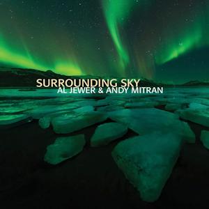 Andy Mitran Al Jewer - Surrounding Sky