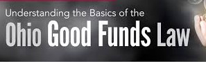 Changes in the Good Funds Law