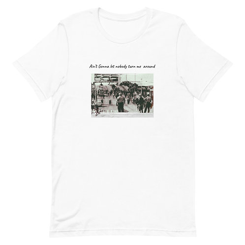 Ain't Gonna Let Nobody Short-Sleeve Unisex T-Shirt